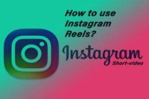 create instagram reels, create short video on instagram, instagram reels