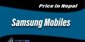 Samsung mobiles price in Nepal, Samsun Nepal, Mobiles in Nepal, Mobiles price in Nepal