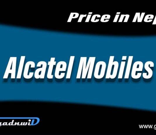 Alcatel mobiles price in Nepal, mobiles price in Nepal, price of Alcatel mobiles in Nepal, Alcatel Nepal, Nepal Price Alcatel Mobiles, Alcatel Mobiles Nepal price, Alcatel smartphones price in Nepal, smartphones price in Nepal, mobiles price in Nepal 2021